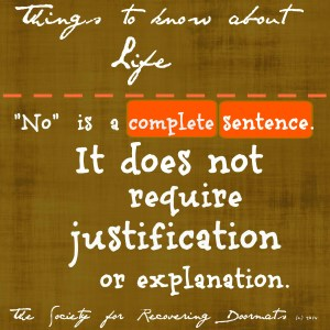 No is a complete sentence.