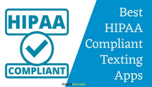 Best HIPAA Compliant Texting Apps