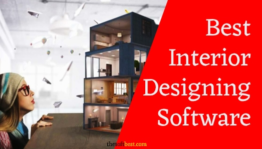16 Best Interior Designing Software Of 2020 The Soft Best
