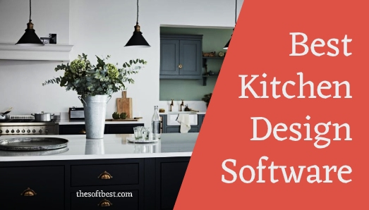 Best Kitchen Design Software Of 2020 Free And Paid