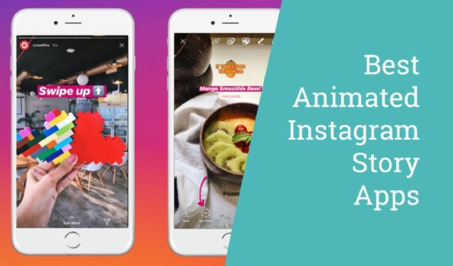 Best Animated Instagram Story Apps