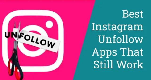 Best Instagram Unfollow Apps That Still Work
