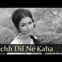 Kuchh Dil Ne Kaha - A Sublime Masterpiece