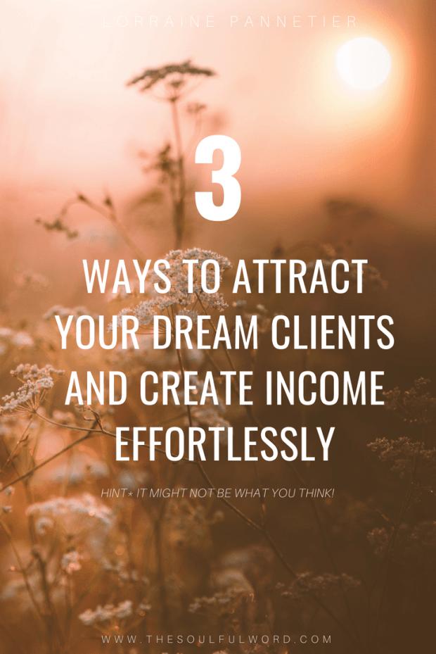 3-ways-to-attract-dream-clients-copywriter-lorraine-pannetier