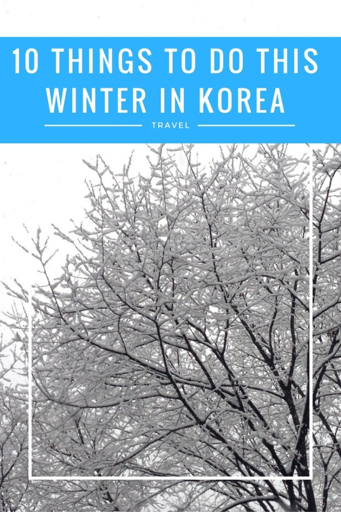 10 things to do this winter in Korea