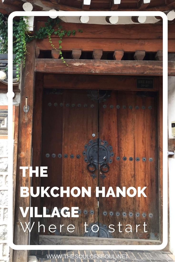The Bukchon Hanok Village, Where to Start, Seoul, Korea