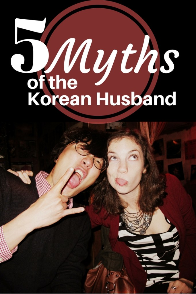 5 Myths Of The Korean Husband