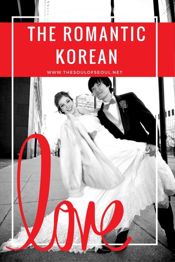 The Romantic Korean Pt. 2: Korean guys are said to be romantic, but are they? Here are some tales of dating and then marrying a Korean man from an American woman abroad. Multicultural marriage. Are Korean men romantic?