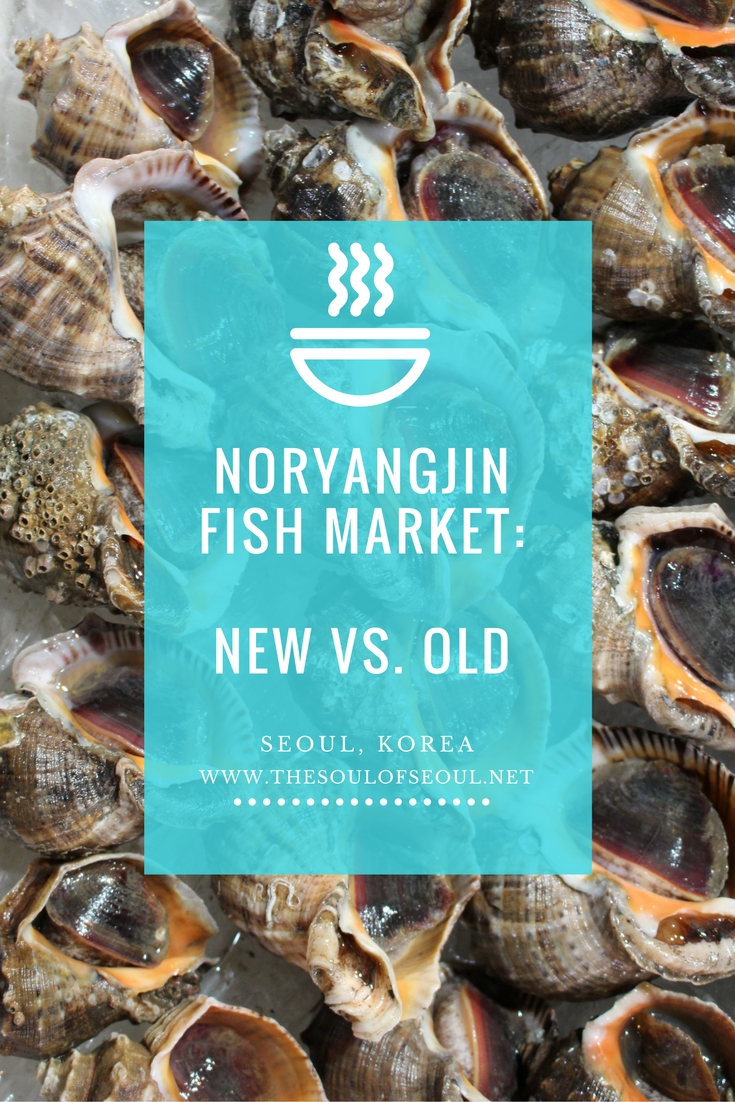 Noryangjin Fish Market New vs. Old, Seoul, Korea