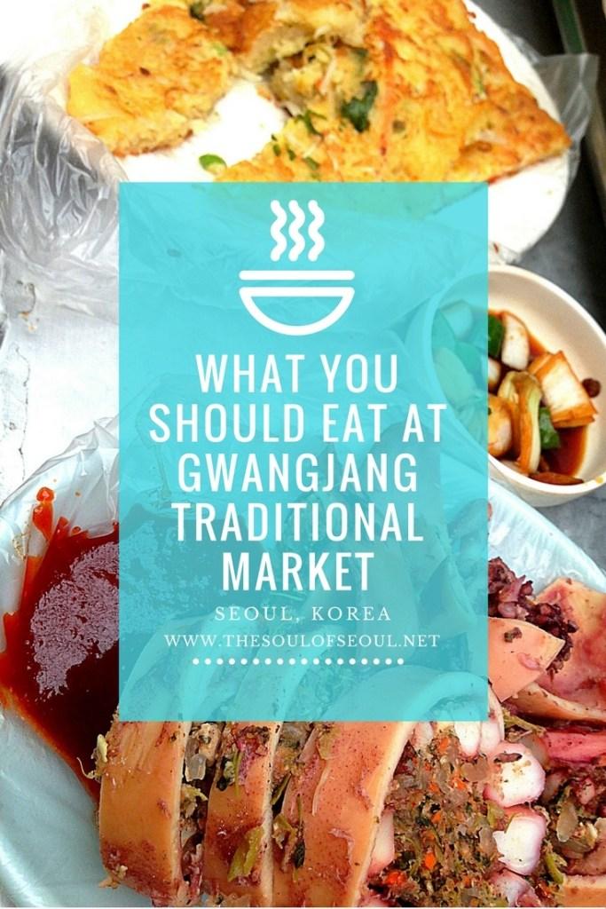 What you should eat at Gwangjang Traditional Market