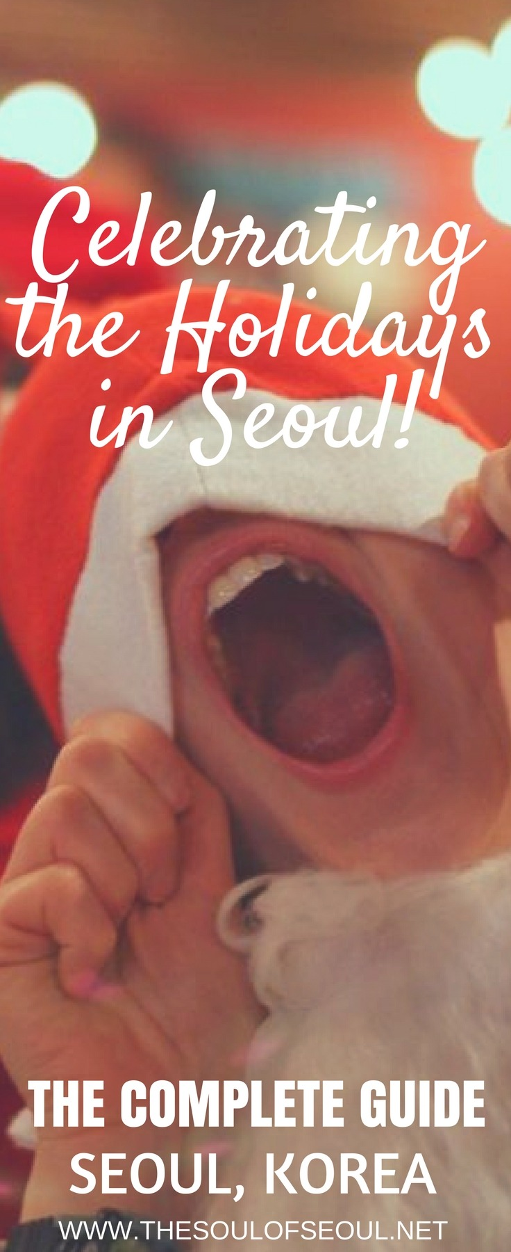 Celebrating the Holidays in Seoul, Korea: The complete guide to performances, Christmas markets, twinkling lights and ice skating rinks in Seoul, Korea.