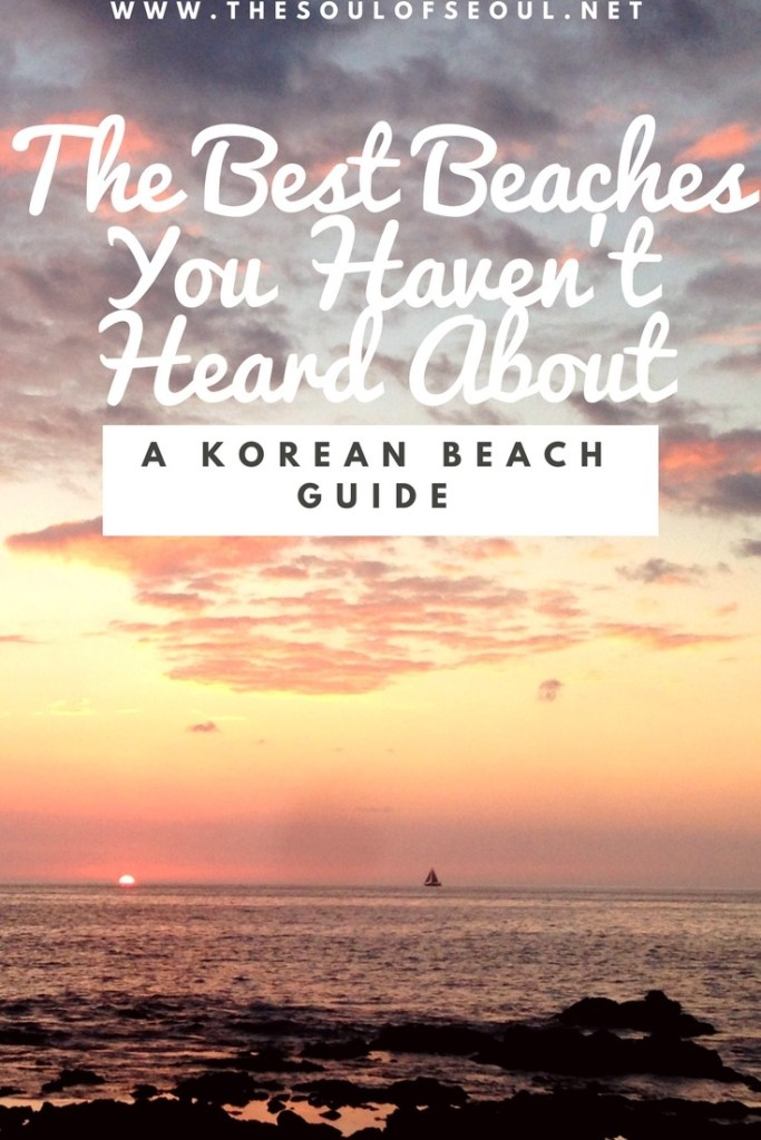 11 Of The Best Beaches in Korea You Haven't Heard About: From white sand and clear blue waters in the east to the long mud flat fun of the west and then the sprawling beaches of the south, not to mention Jeju's beautiful white sand, black sand and rocky beaches too, there is a beach for you in Korea. Here are some that you may not have heard about yet and some that you should definitely check out THIS summer in Korea!