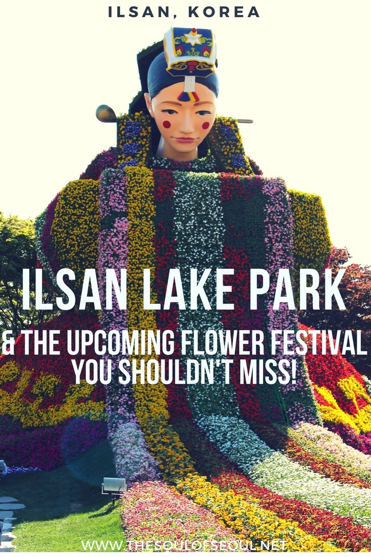 The Ilsan Lake Park & The Upcoming Flower Festival You Shouldn't Miss, Seoul, Korea: The Ilsan Lake Park, just outside of Seoul, is a gorgeous park that features a cactus greenhouse, bike paths and a children's playground but also hosts a massive Flower Expo each year. Check it out along with these other great spots in the vicinity this spring in Korea.