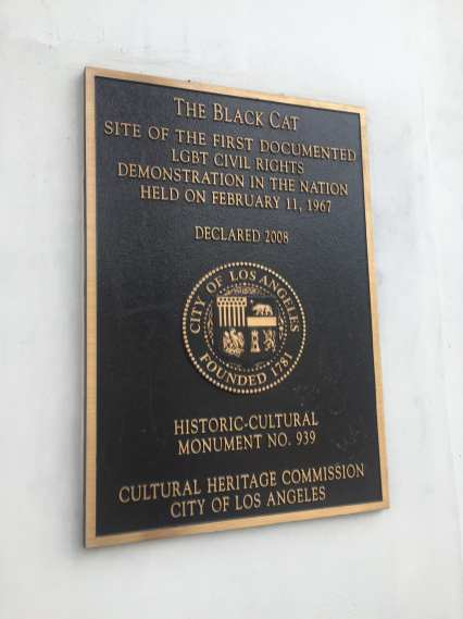 Historic-Cultural Monument sign for the formerly and current Black Cat (...one of many historic LGBTQ sites in the area!)