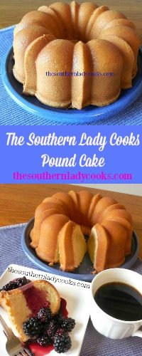 The Southern Lady Cooks Pound Cake