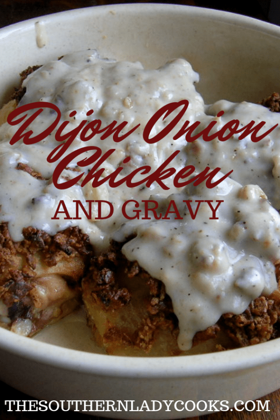 Dijon Onion Chicken - The Southern Lady Cooks