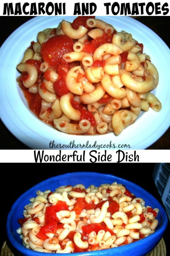 Macaroni and Tomatoes - The Southern Lady Cooks