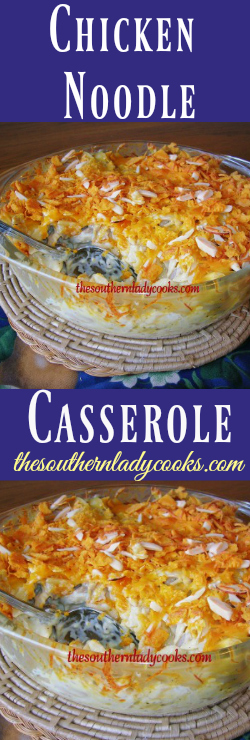 the-southern-lady-cooks-chicken-noodle-casserole