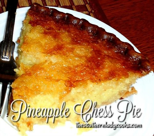 Pineapple Chess Pie - The Southern Lady Cooks