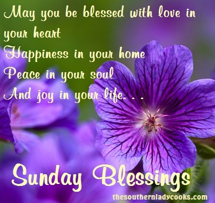 Sunday Morning Blessings The Southern Lady Cooks