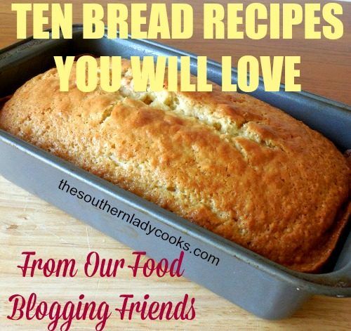 ten-bread-recipes-you-will-love