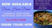 "THE SOUTHERN LADY COOKS ""DOWN HOME DISHES"" COOKBOOK… NOW AVAILABLE!!"