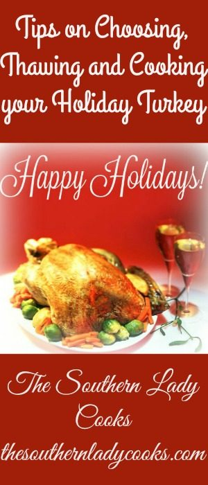 Tips on Choosing, Thawing and Cooking your Holiday Turkey