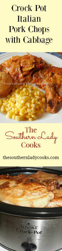 The Southern Lady Cooks Crock Pot Italian Pork Chops