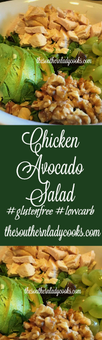 The Southern Lady Cooks Chicken Avocado Salad