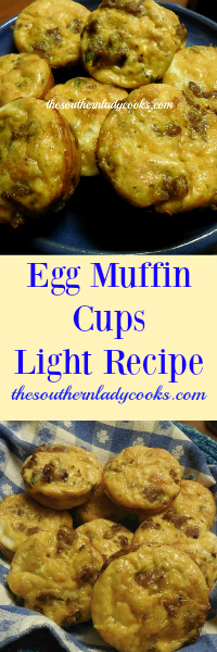 The Southern Lady Cooks Egg Muffin Cups Light Recipe