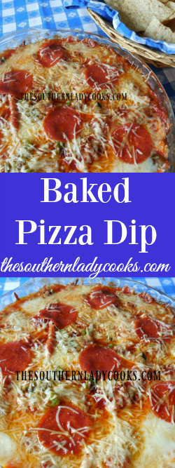 the-southern-lady-cooks-baked-pizza-dip