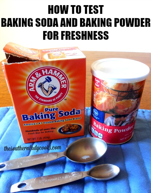how-to-test-baking-soda-and-baking-powder-for-freshness-by-the-southern-lady-cooks