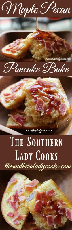 the-southern-lady-cooks-maple-pecan-pancake-bake