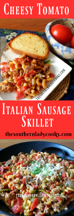 The Southern Lady Cooks Cheesy Tomato Italian Sausage Skillet