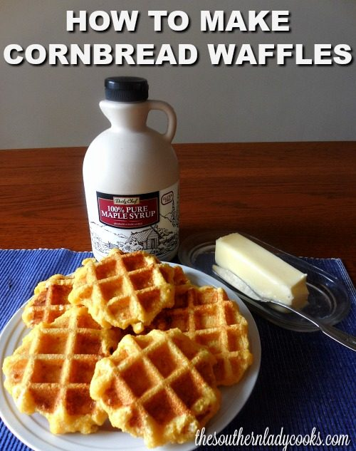 Cornbread Waffles - The Southern Lady Cooks