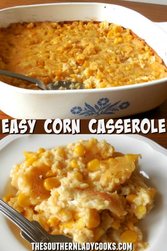 Easy Corn Casserole - The Southern Lady Cooks