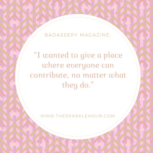 """I wanted to give a place where everyone can contribute, no matter what they do.""""(1)"""