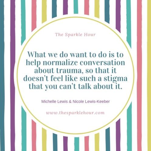 normalize conversation about trauma