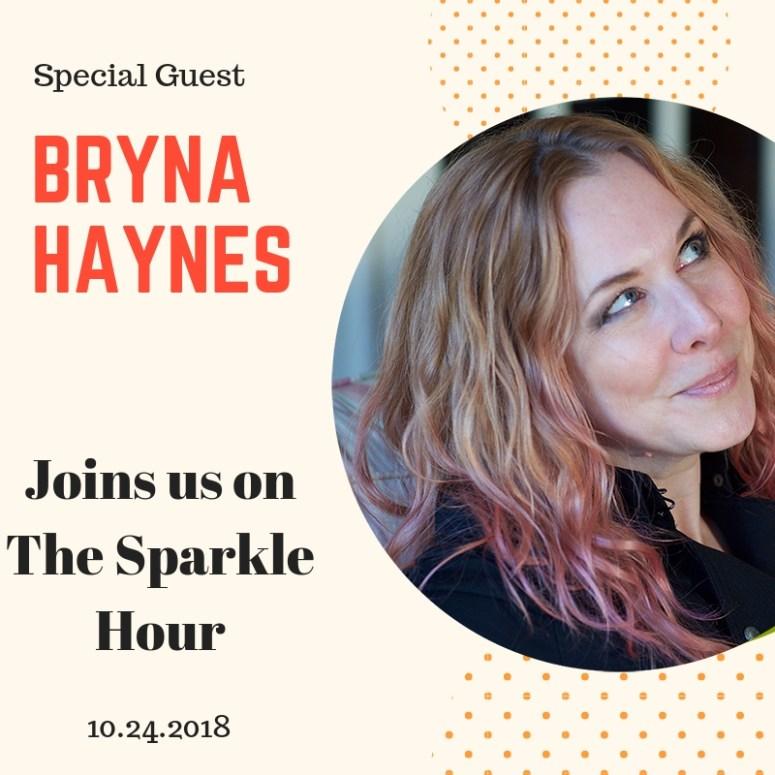 bryna haynes on the sparkle hour