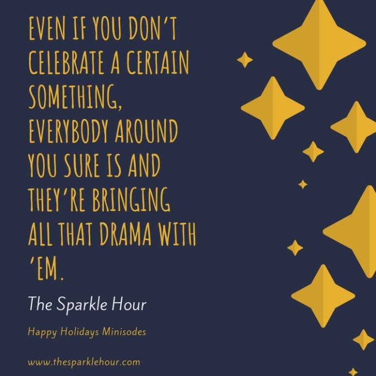 holiday drama