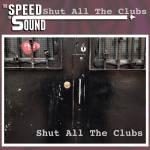 Shut All The Clubs - Sleeve