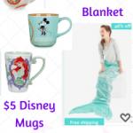 Disney Mugs $5 and Mermaid Blanket $10.95 + FREE Shipping