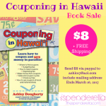 Couponing in Hawaii Book Sale – $8 + FREE Shipping