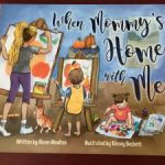 When Mommy's Home with Me Book Review