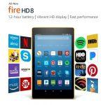 Fire HD 8 Tablet with Alexa 16 GB $49.99 (Regular $79.99)