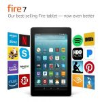 Fire 7 Tablet with Alexa, 7″ Display, 8 GB $29.99 (Regular $49.99)