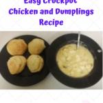 Easy Crockpot Chicken and Dumplings Recipe