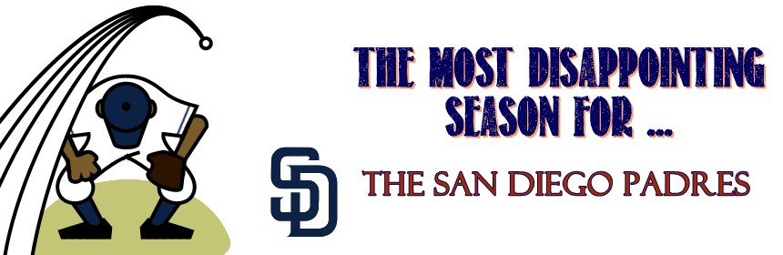 San Diego Padres, Saint Diego, Stay Classy, MLB, baseball, NL West, Most disappointing season for