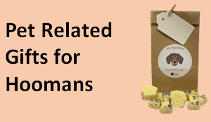 Pet Related Gifts for Hoomans