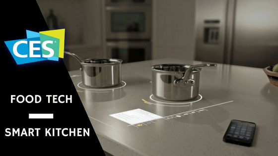 Smart Kitchen Food Tech WrapUp From CES The Spoon - Smart kitchen